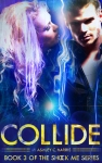 Collide (Shock Me Series #3) by Ashley C. Harris