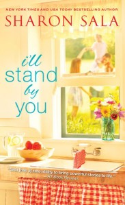 I'll Stand By You by Sharon Sala Cover