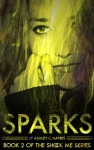 Sparks (Shock Me Series #2) by Ashley C. Harris