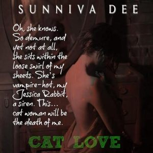 Cat Love by Sunniva Dee Book Blurb Two