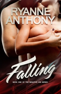 Falling (Negative Ion #1) by Ryanne Anthony Cover