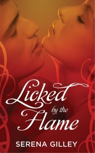 Licked by the Flame by Serena Gilley Cover