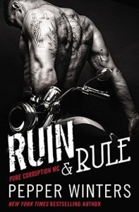 Ruin & Rule by Pepper Winters Book Cover