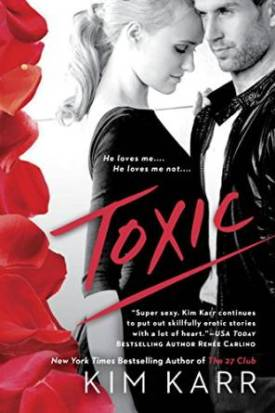 Toxic by Kim Karr Teaser Cover