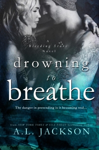 Drowning to Breathe by AL Jackson Book Cover