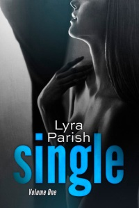 Single Vol 1 by Lyra Parish Book Cover
