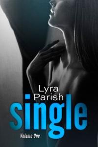 Single Vol 1 by Lyra Parish Book Cover