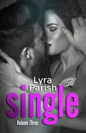 Single Vol 3 by Lyra Parish Book Cover