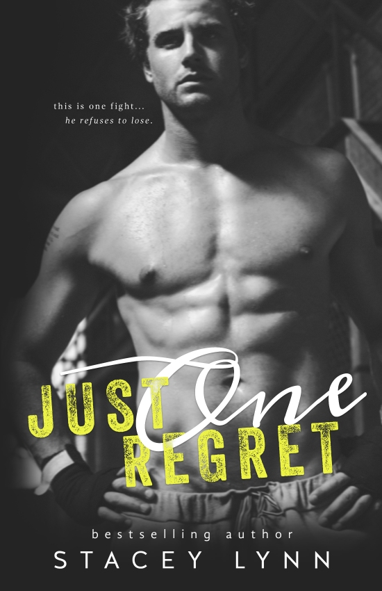 Just One Regret by Stacey Lynn Cover