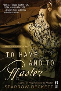 To Have and to Master by Sparrow Beckett Cover